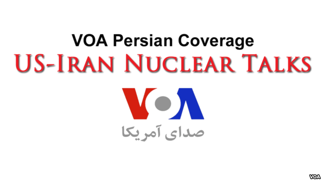 VOA Coverage of Iran Nuclear Talks