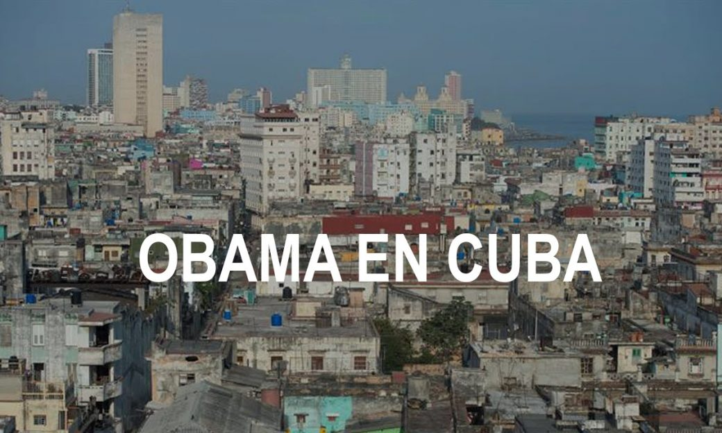 "Photo of the skyline in Havana, Cuba overlapped by the words ""Obama en Cuba"""
