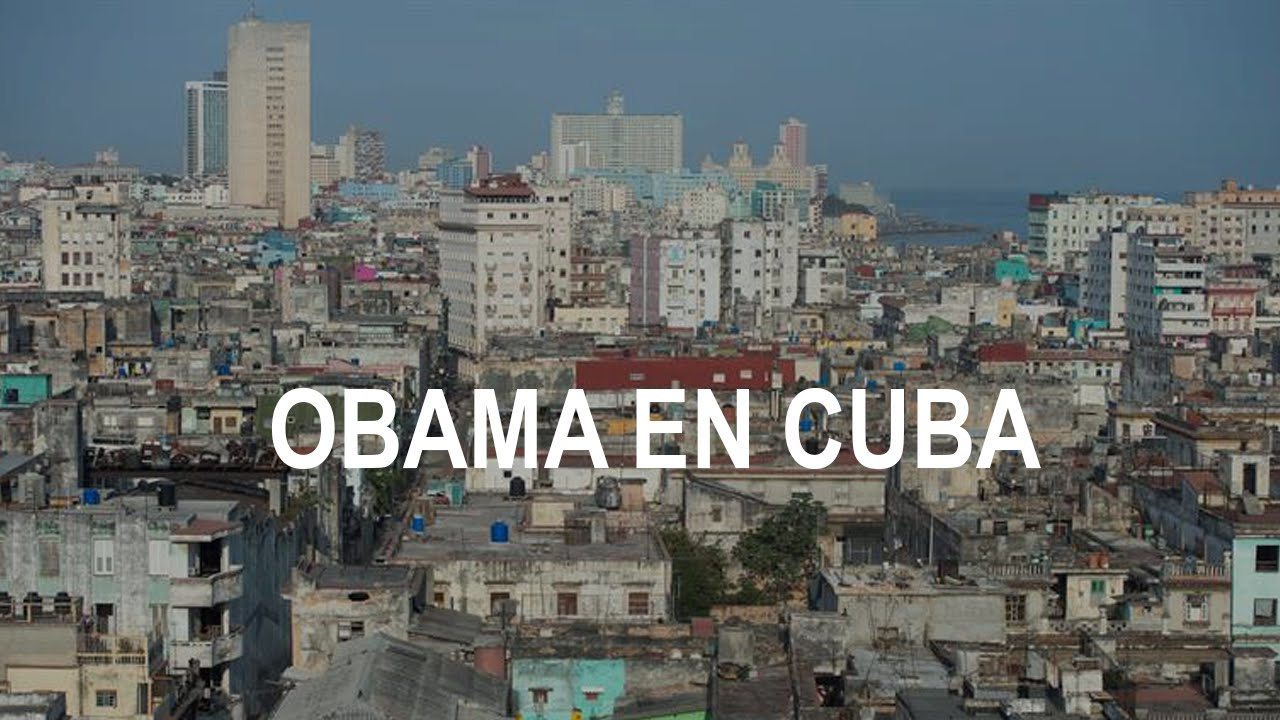 "Photo of the skyline in Havana, Cuba overlapped by the words ""Obama en Cuba"""