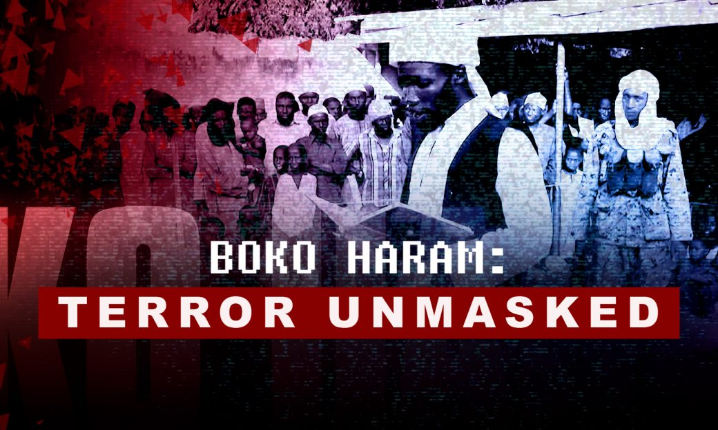 Background shows a group of Nigerian men watching one read from a book. The words Boko Haram: Terror Unmasked are overlaid on top.