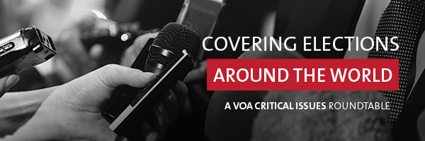 Promotional banner for a VOA critical issues roundtable titled Covering Elections Around the World