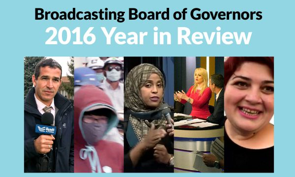 """Collage of several 2016 BBG stories. Text reads """"Broadcasting Board of Governors 2016 year in review"""""""