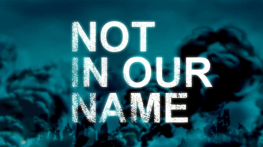 Documentary Screening: Not In Our Name