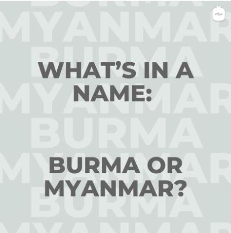 Burma or Myanmar?